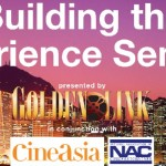 Building the Experience at CineAsia