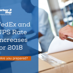 A Closer Look at the 2018 FedEx and UPS Rate Increases